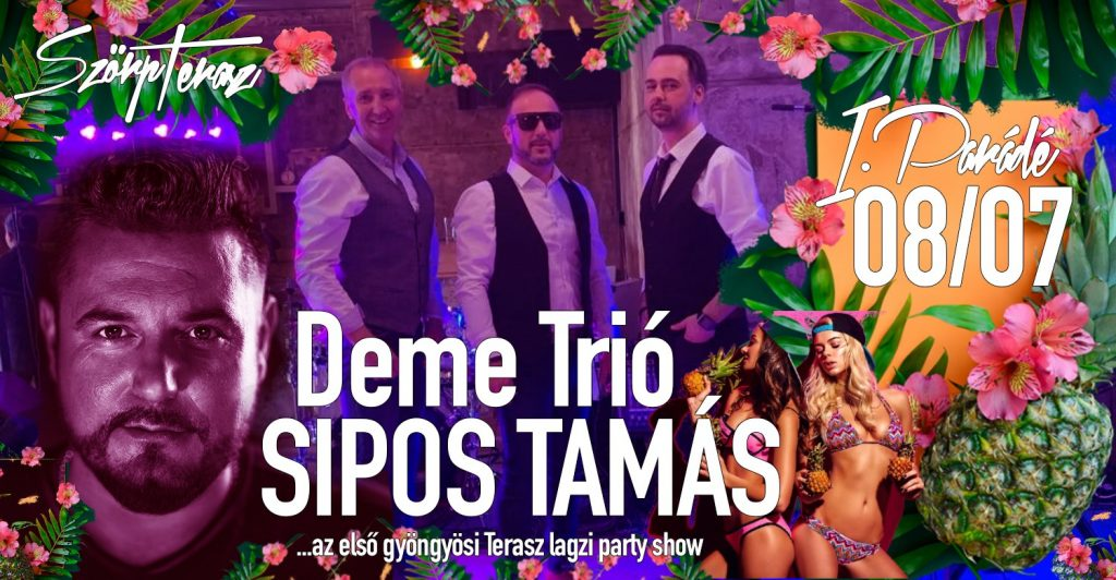 szorp-terasz-08-07-Deme-Trio-szorpterasz-itt-mindenki-osszejon